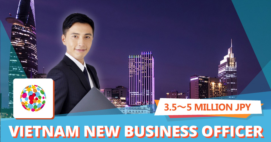 Business manager for new business in Vietnam