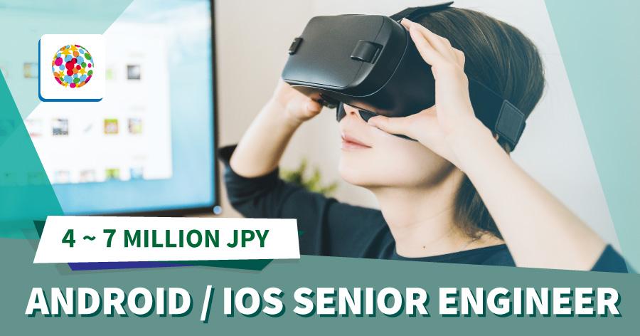 Android / iOS Senior Engineer
