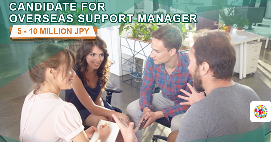 Candidate for overseas support manager