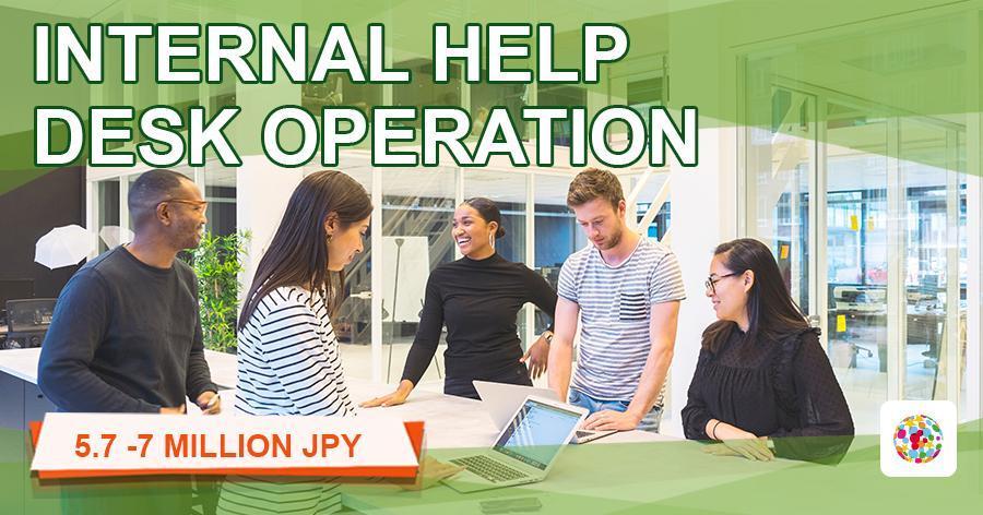 Internal help desk operation (for overseas subsidiaries)