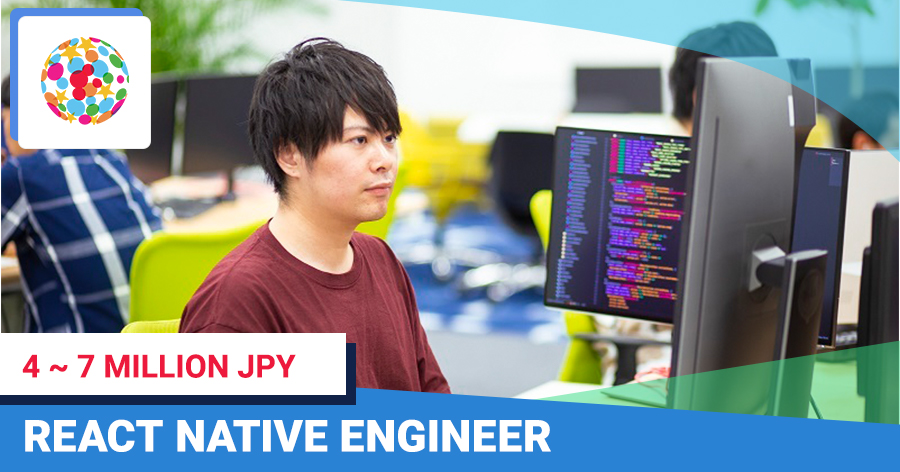【No Japanese required】React Native engineer