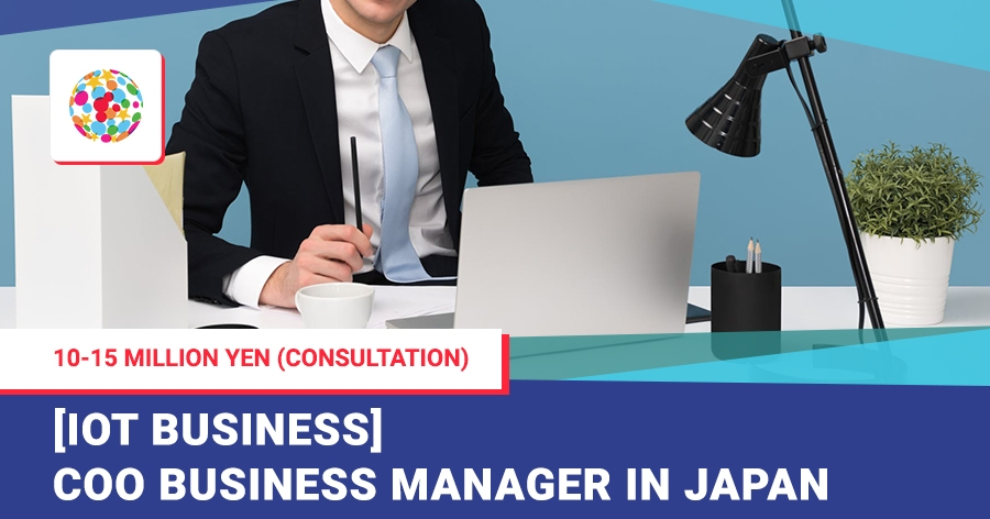 [IoT Business] COO Business Manager in Japan