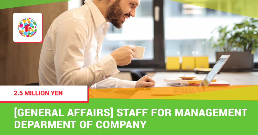 [General Affairs] Staff for Management Deparment of Company